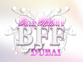 Paris Hilton's My New BFF Dubai