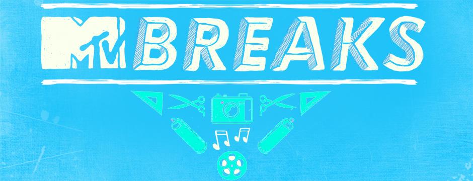 ¡Llega MTV Breaks!