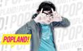 ¿Cuánto sabes sobre Popland?